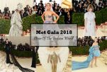 【Met Gala 2018】Everything you've ever wanted to know about the Oscars of the fashion world